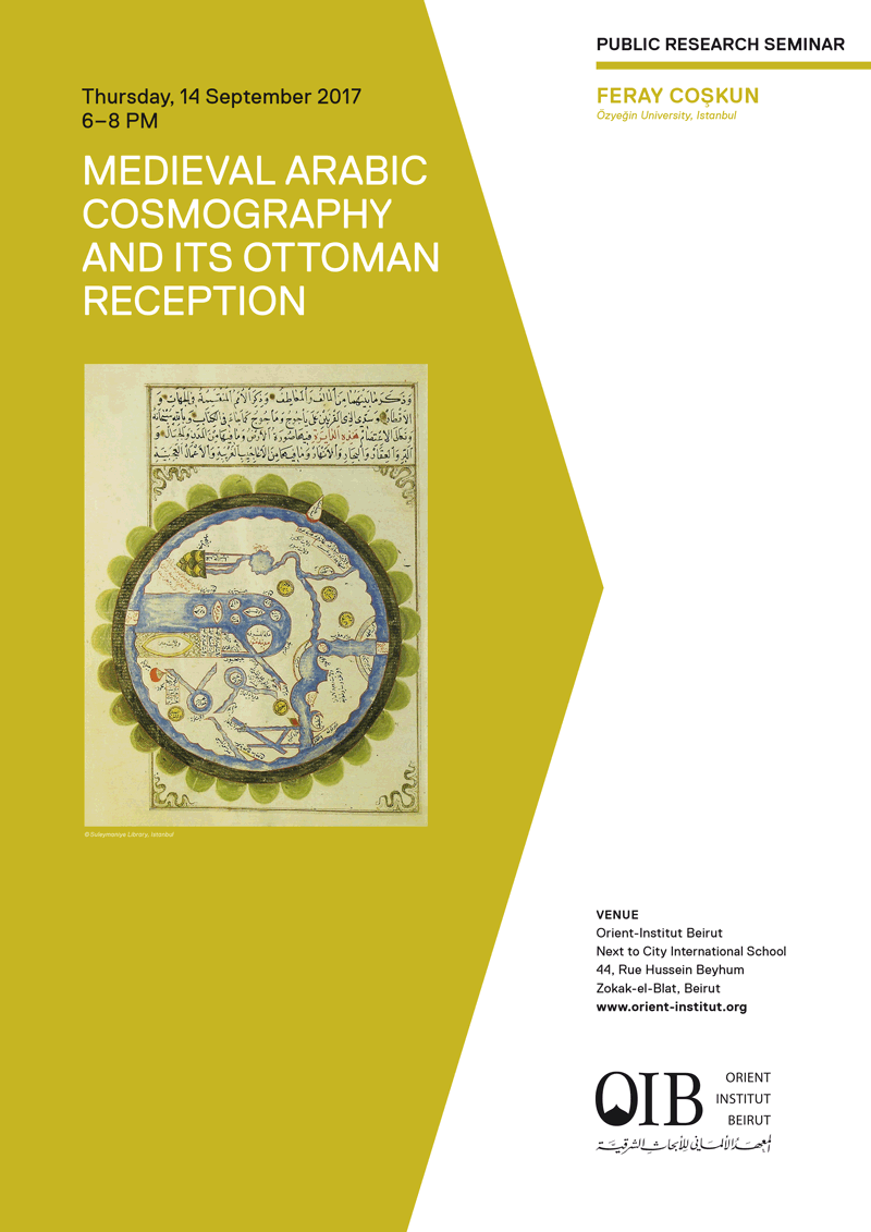 Medieval Arabic Cosmography and its Ottoman Reception